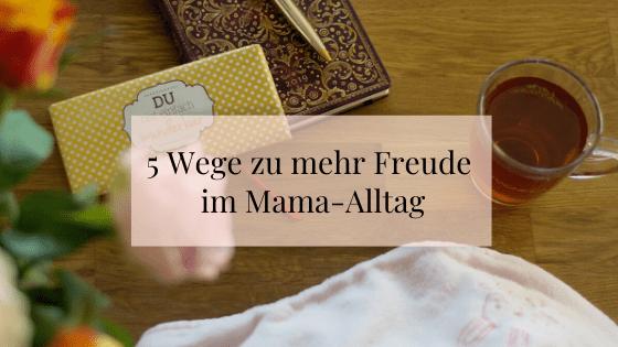 5 Wege zu mehr Entspannung als Mama