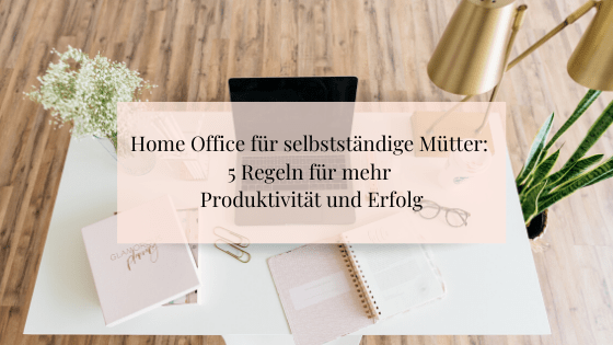 Home Office als Mama Bürobild