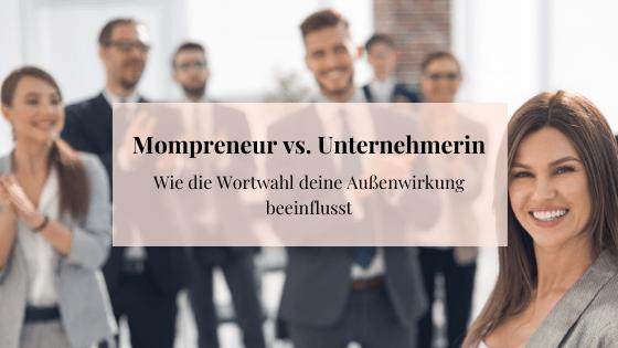 Mompreneur vs. Unternehmerin